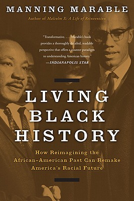 Living Black History By Marable, Manning